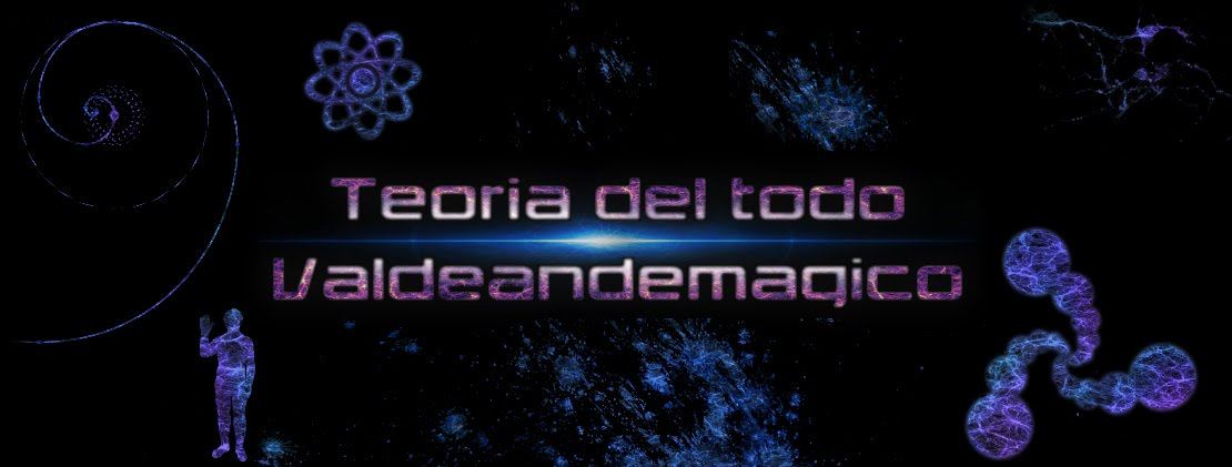 Teoria del todo de Valdeandemagico