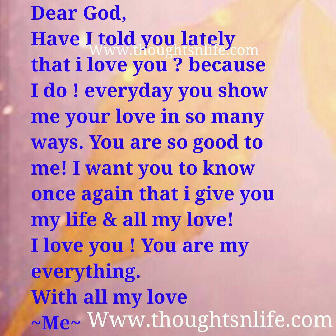 I Love You Because Quotes Dear God.