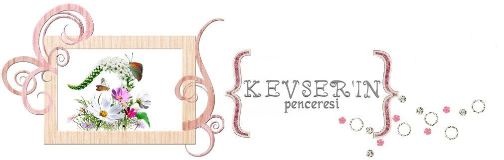 Kevser'in Penceresi