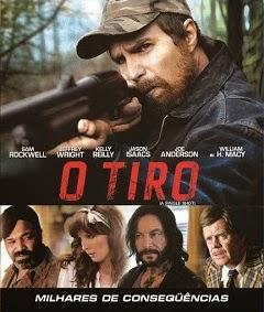 O Tiro – Dublado (2013)