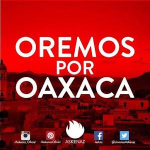 OAXACA: UNA ORACION