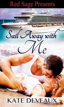 Kate Deveaux Sail Away With Me is Now Available