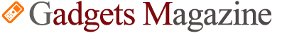Gadgets Magazine - Latest Reviews & Online Electronics Deals