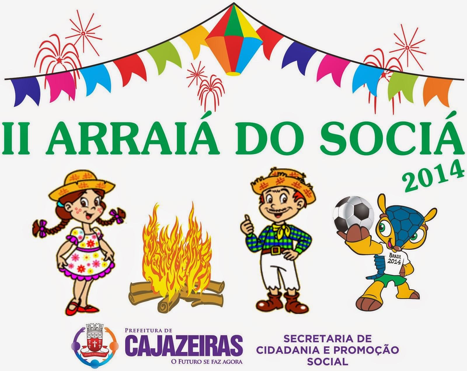 ARRAIA  DO  SOCIAL  CAJAZEIRAS  2014