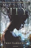 http://www.booksinthestarrynight.blogspot.it/2014/10/recensione-mystic-city-di-theo-lawrence.html