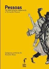 Pessoas (28 heterónimos esperando a Fernando Pessoa) Antología 2016