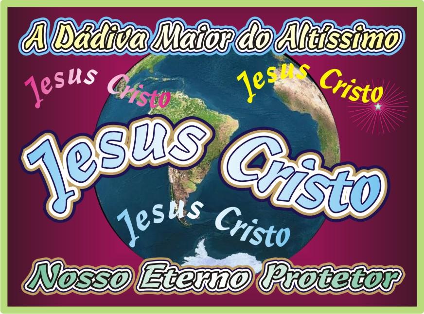 A Dádiva Maior do Altíssimo Jesus Cristo