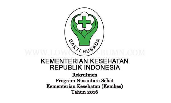 Rekrutmen Program Nusantara Sehat Kementerian Kesehatan (Kemkes) Tahun 2016