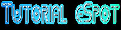 Tutorial E spot