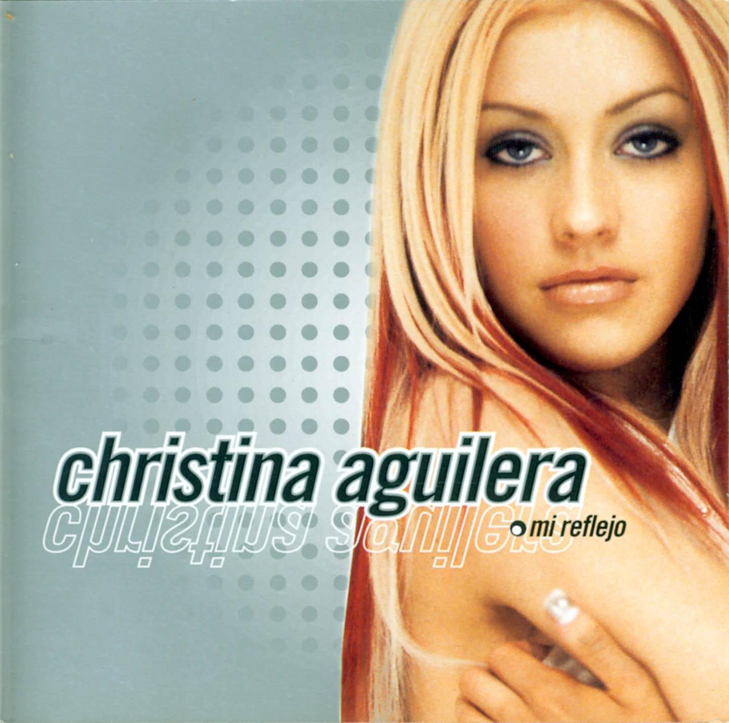 http://4.bp.blogspot.com/-UQxxawDWoVo/Tqb56yAc2GI/AAAAAAAACCg/WDt6cZ3tqWc/s1600/Christina_Aguilera-Mi_Reflejo-Frontal.jpg