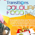 Transitions Colourful Food Photo Contest