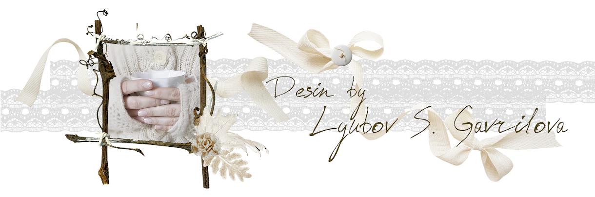 Design by Lyubov S. Gavrilova