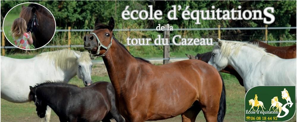 ecole d'équitations de la tour du CAZEAU