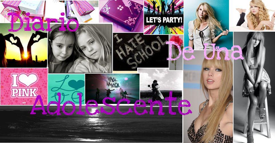 ♥♥ Diario de una Adolescente ♥♥