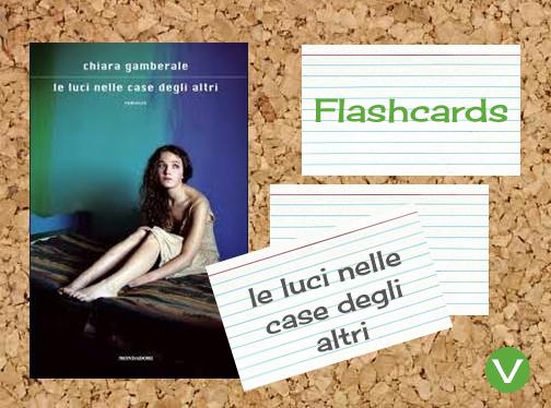 Le luci nelle case degli altri Flashcard http://www.viaoptimae.com/2012/11/i-flash-card-verbi-da-luci-nelle-case.html