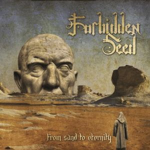 http://www.behindtheveil.hostingsiteforfree.com/index.php/reviews/new-albums/2206-forbidden-seed-from-sand-to-eternity