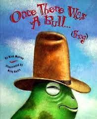 http://www.amazon.com/Once-There-Was-Bull-frog/dp/1423620801