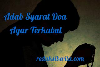 Adab Syarat Doa Agar Terkabul
