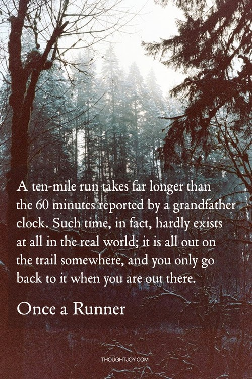 Inspirational Running Quotes Cross Country Inspiration for the weekend ...