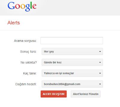 Anahtar Kelimelerinizi Takip Edin - Google Alerts