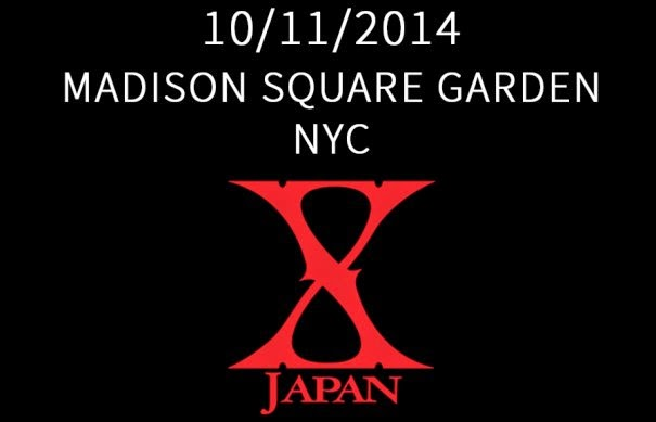 Announcement:  X Japan To Play Madison Square Garden