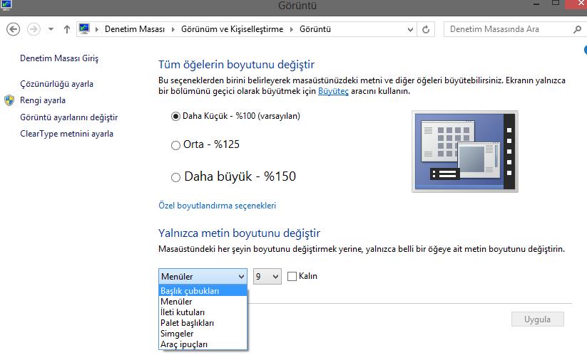 Windows 8'de yazı tiplerini büyütmek ve küçültmek