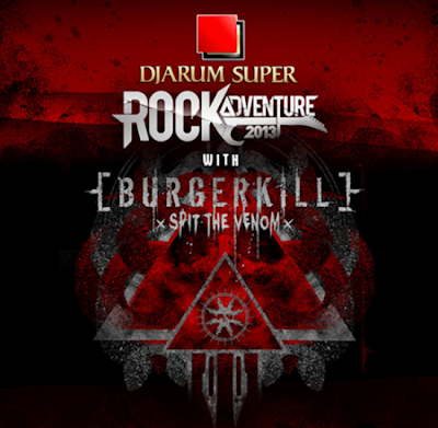 Rock+Adventure Djarum Super Rock Adventure 2013 bersama Burgerkill