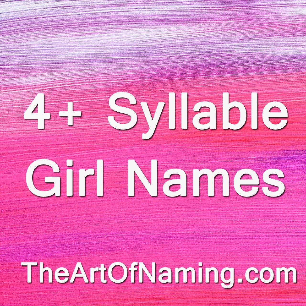 the art of naming beyond elizabeth 4 syllable girl names