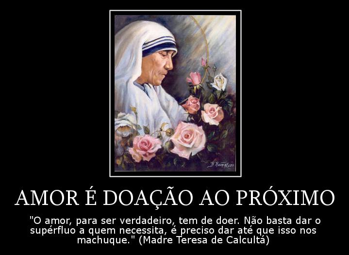 Doe Se Em Amor Ao Próximo Frases Dos Santos