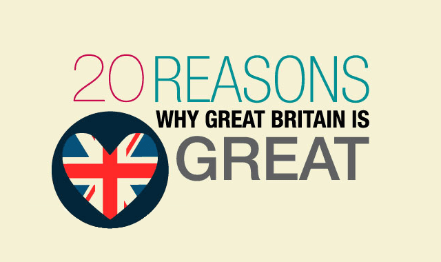 20 Reasons Why Britain is Great
