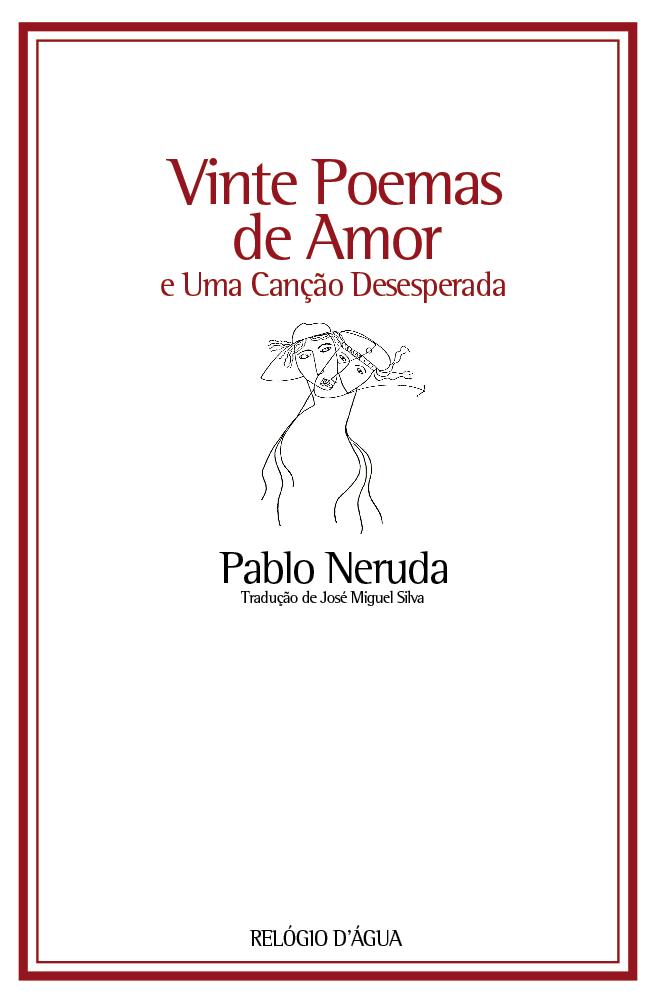 20 poemas de pablo neruda: