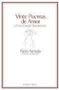 . Hugo Pinto Santos escreve sobre Vinte Poemas de Amor e Uma Canção . (poemas de amor uma can desesperada)