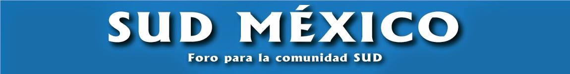 SUD MÉXICO