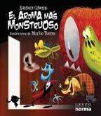 EL AROMA MAS MONSTRUOSO--ESTEBAN CABEZAS