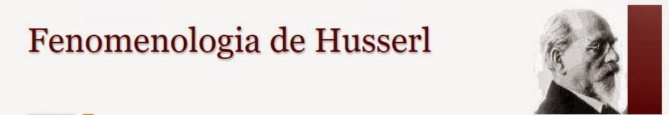A Fenomenologia de Edmund Husserl