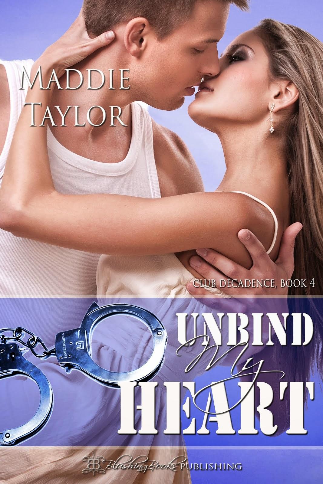 Unbind My Heart, Club Decadence Book 4