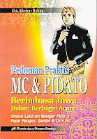 toko buku rahma: buku PEDOMAN PRKATIS MC & PIDATO BERBAHASA JAWA, pengarang khoirur rohim, penerbit pustaka agung harapan