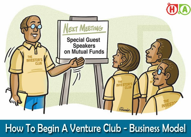 How To Begin A Venture Club - Business Model