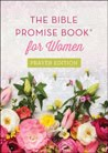 The Bible Promise Book for Women, Prayer Edition