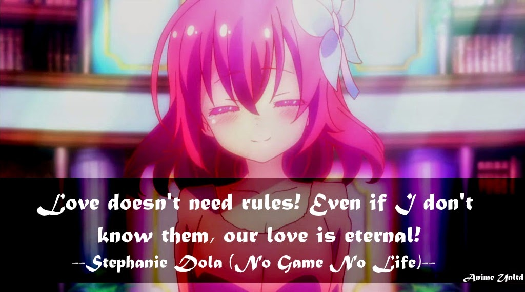 Sad Love Quotes That Make You Cry: No Game No Life Quotes