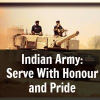 Indian Army: Serve With Honour and Pride