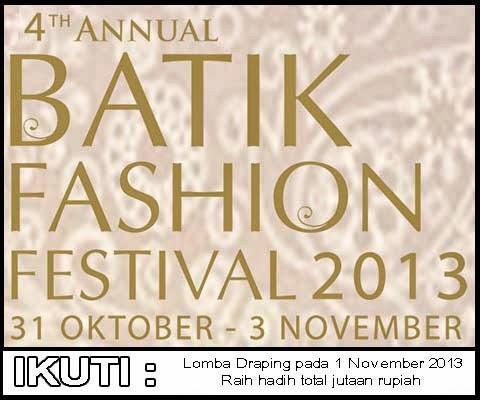 Lomba Draping dalam rangka Batik Fashion Festival 2013