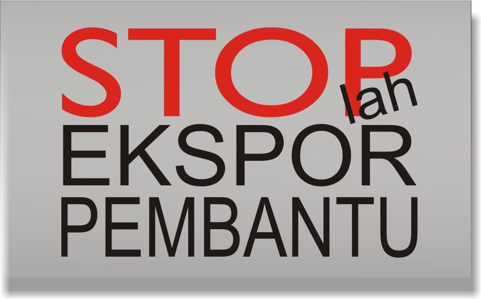 stop ekspor pembantu