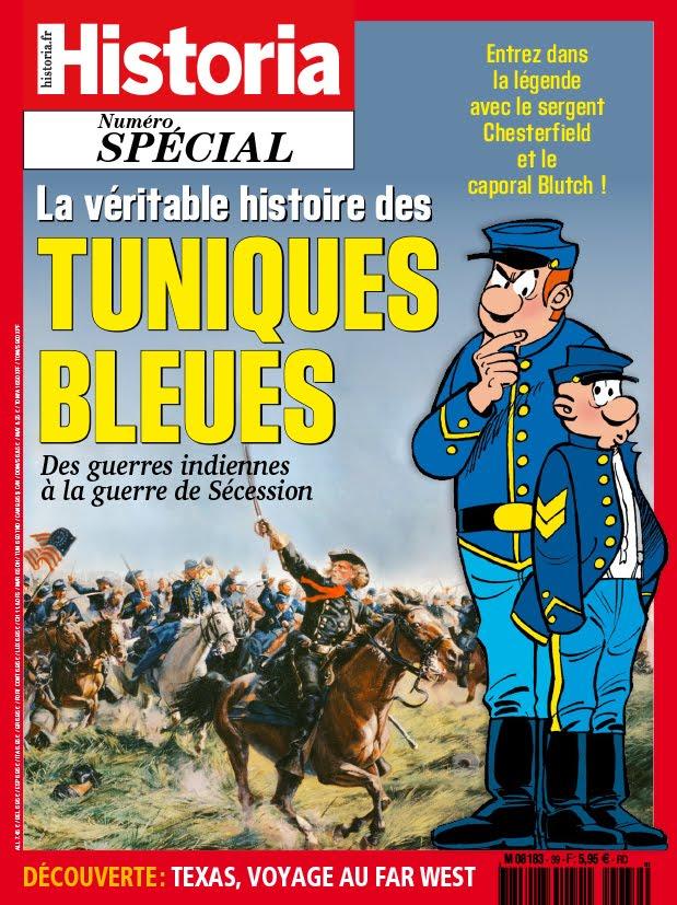 La véritable histoire des Tuniques Bleues
