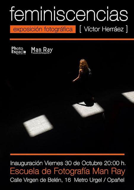 """Feminiscencias"", exposición fotográfica Víctor Herráez"