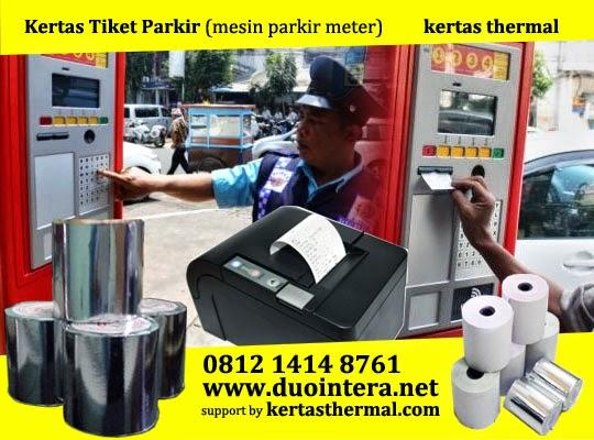 Jual Kertas Thermal, Jual Kertas Thermal Surabaya, Kertas Parkir, Kertas Tiket Parkir, Kertas Roll Surabaya, Kertas Thermal Malang