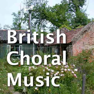 BRITISH CHORAL MUSIC