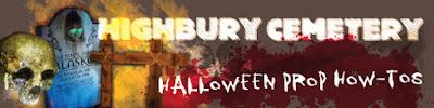 http://highburycemetery.blogspot.com/p/halloween-prop-how-tos.html