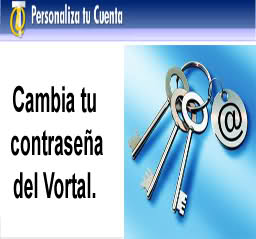 CAMBIA TU CONTRASEA DEL VORTAL