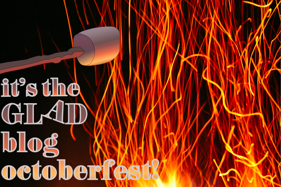 It's the Glad Blog Octoberfest!